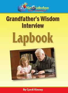 Grandfather's Wisdom Lapbook - Interview Series - Knowledge Box Central      All LapbooksCurrClick