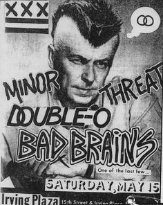 Minor Threat, Double-O and Bad Brains   35 Old Punk Flyers That Prove Punk Used To Be So Cool