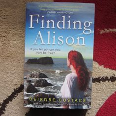 CAROLE'S BOOK CORNER: Book Review & Blog Tour:  FINDING ALISON BY DEIRDR...
