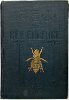 """Vintage book cover : """"ABC of Bee Culture"""" Book Cover Art, Book Cover Design, Book Design, Vintage Book Covers, Vintage Books, Vintage Bee, Old Books, Antique Books, Bee Book"""