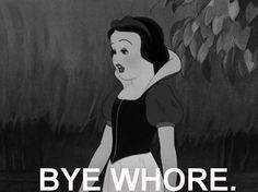 Bye whore funny black and white cartoon disney dark snow white funny