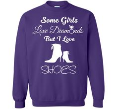 Some Girls Love Diamonds But I Love Shoes Funny T-shirt T-Shirt