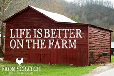 Life is Better on the Farm - FROM SCRATCH Magazine