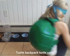 This will be me. turtle backpack turtle spin!