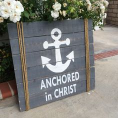 Anchored In Christ Wood Sign {DIY}