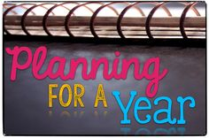 Planning for Next Year : Organizing the Year, the Day's Topics & Lesson Plans – What I Have Learned