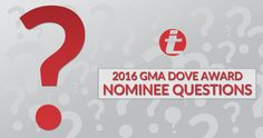 Earn Points by taking the 2016 GMA Dove Awards Nominees Quiz on iTickets Insiders!