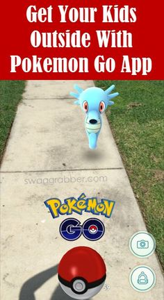 Get Your Kids Outside With Pokemon Go App: