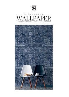 MINDTHEGAP Wallpaper Designer Collection 2016/17