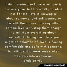 I don't pretend to know what love is for everyone...