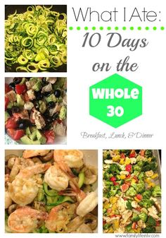 10 Days on the Whole 30 Breakfast Lunch and Dinner Weekly Menu Plan | Our Knig