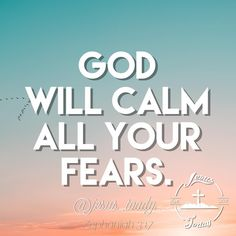 God Will Calm All Your Fears. Jesus Bible, God Jesus, Zephaniah 3 17, Jesus Today, Jesus Freak, Christian Quotes, Me Quotes, Calm, Sayings