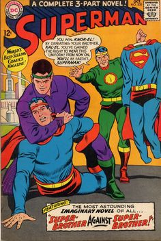"""""""Superman"""" #200 from October 1967 is another Imaginary Tale involving super-brothers. In this story, before Jor-El can rocket his son Kal-El to safety, Brainiac shrinks the entire city of Kryptonopolis. Brainiac is actually a good guy trying to save..."""