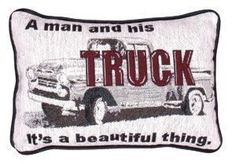A Man And His Truck... Western Decorative Tapestry Pillow
