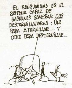El consumismo... (Jaume Perich)
