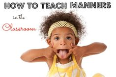 How to Teach Manners in the Preschool and Kindergarten Classroom