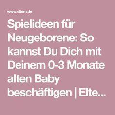 Spielideen für Neugeborene: So kannst Du Dich mit Deinem 0-3 Monate alten Baby beschäftigen | Eltern.de