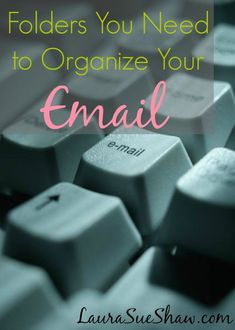 Folders You Need to Organize Your Email – Laura Sue Shaw – office organization at work business Life Hacks, Finance, H & M Home, Life Organization, Organizing Ideas, Things To Know, Getting Organized, Evernote, Just In Case