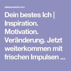 Dein bestes Ich | Inspiration. Motivation. Veränderung. Jetzt weiterkommen mit frischen Impulsen von Motivationstrainer, Redner und Buchautor Christo Foerster!