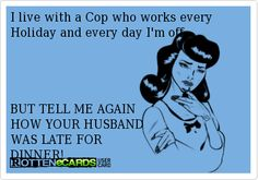 Cop Wife, Police Officer Wife, Police Wife Life, Police Prayer, Hubby Love, Husband, Law Enforcement Wife, Police Humor, Wife Humor