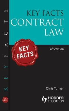Key Facts: Contract Law [Fourth Edition] by Chris Turner. $13.73