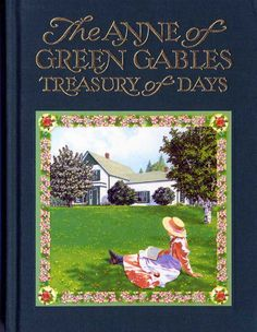 The Anne of Green Gables Treasury of Days Quotes Quotations Book L.M. Montgomery | eBay
