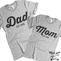 """The listing is for two short-sleeve unisex crew-neck t-shirts with with """"Dad Est.2016"""" print on one shirt and """"Mom Est. 2016"""" print on the other shirt. All t-shirts are unisex. We carry XS, S, M, L, X"""