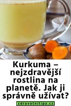 Kurkuma – nejzdravější rostlina na planetě. Korn, Food And Drink, Pudding, Fruit, Healthy, Desserts, Tips, Turmeric, Syrup