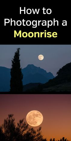 How to Photograph a Moonrise. Learn how to get great night landscape photos with these photography tips. Plan and prepare, have the right gear, and get the composition just right. Nature, tutorial, guide, photographer. #naturephotography #photography #photographytips