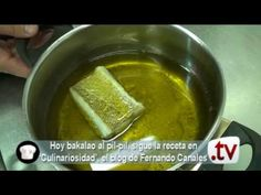 Bacalao al pilpil.   YouTube