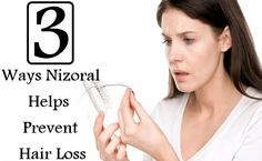3 Ways Nizoral Helps Prevent Hair Loss