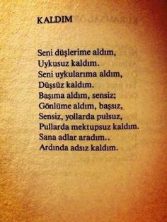 N.ünal Poem Quotes, Tattoo Quotes, Poems, Sad Love Quotes, Best Quotes, Meaningful Sentences, Broken Hearts Club, Love Actually, Powerful Words