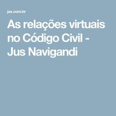 As relações virtuais no Código Civil - Jus Navigandi
