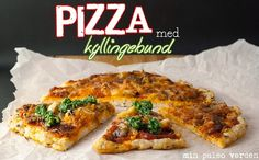 Min paleo verden: Pizza med kyllingebund Quiche, Tacos, Paleo, Pizza, Breakfast, Ethnic Recipes, Food, Morning Coffee, Eten