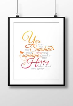 You are my sunshine Make Happy, I Am Happy, Make Me Smile, Music Words, One Moment, Music Classroom, You Are My Sunshine, Always Remember, My Happy Place
