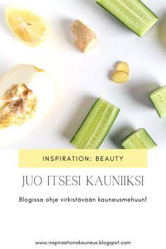 Nappaa ohje helppoon ja virkistävään kauneusjuomaan! #blogit #ravinto #terveellinen #resepti