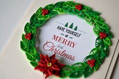 https://flic.kr/p/pMrEJ3 | Quilled wreath Christmas card
