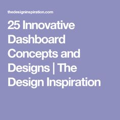 25 Innovative Dashboard Concepts and Designs|The Design Inspiration