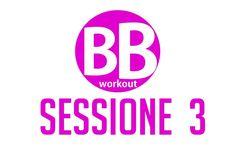 BB Workout – Sessione 3 – Tonificare e scolpire glutei