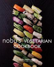 Nobu's Veggie Cookbook