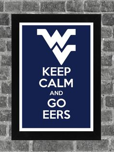 Keep Calm West Virginia Mountaineers NCAA Print Art 11x17 on Etsy, $14.99