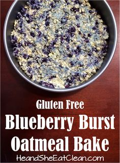 Clean Eat Recipe :: Gluten Free Blueberry Crisp Oatmeal Bake ~ He and She Eat Clean