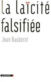 La laïcité falsifiée par Jean Baubérot