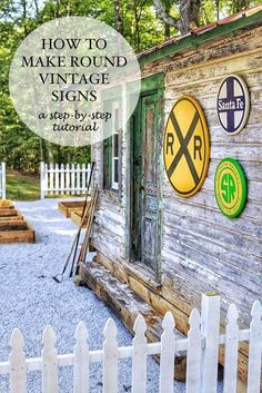 How to make vintage round signs - vintage railroad signs for the old depot project transformation