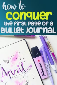 How to Defeat First Page Fear in Your Bullet Journal - Planning Mindfully Bullet Journal For Beginners, Bullet Journal How To Start A, Bullet Journal Junkies, Bullet Journal Notebook, Bullet Journal Spread, Bullet Journal Layout, Bullet Journal Inspiration, Journal Ideas, Bullet Journals