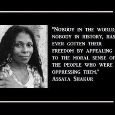 Assata Olugbala Shakur . . . Black Panther activist, ex political prisoner