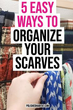 How to Organize Scarves Scarf Organization, Clutter Organization, Home Organization Hacks, Organizing, Organize Scarves, Hang Scarves, Entry Coat Hooks, Tall Basket, Belt Rack