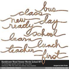 Handdrawn Wood Veneer Words: School No. 01 #wooden #words #handdrawn #handwriting #school #scrapbook #designerdigitals