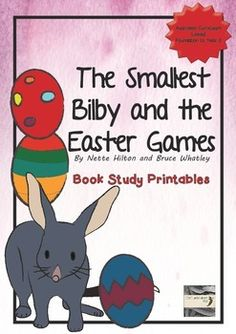 The Smallest Bilby and the Easter Games printable pack.