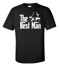 The Best Man T-Shirt The Godfather Shirt Parody by ShirtMakers